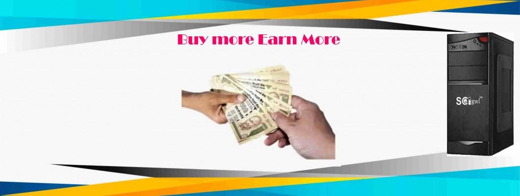 Buy more Earn more (Reseller Scheme)
